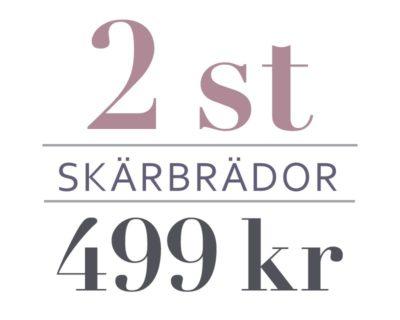 2 st skärbrädor för 499 kr